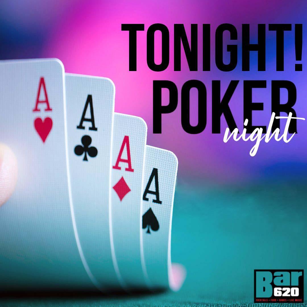 Poker Nigh at Bar 620